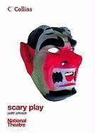 Scary Play - Johnson, Judith