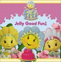 Jelly Good Fun!