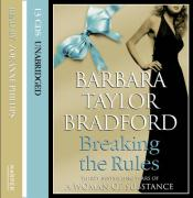 Breaking The Rules - Bradford, Barbara Taylor