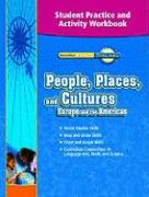 Timelinks, Grade 6, People, Places, and Cultures in Europe and the Americas, Student Practice and Activity Workbook - MacMillan/McGraw-Hill