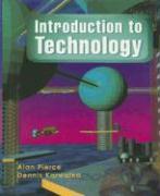 Introduction to Technology - Pierce, Alan J.; Karwatka, Dennis