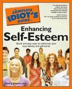 Complete Idiot's Guide to Self-Esteem - Warner, Mark J.; Alpha Development Group