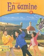 Holt Spanish !Ven Comigo!: En Camino, Level 1B
