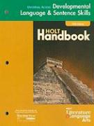Universal Access Developmental Language & Sentence Skills: Holt Literature & Language Arts, Fifth Course: Support for the Holt Handbook