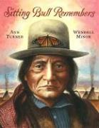 Sitting Bull Remembers - Turner, Ann