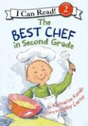 The Best Chef in Second Grade - Kenah, Katharine
