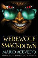 Werewolf Smackdown - Acevedo, Mario