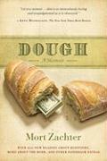 Dough - Zachter, Mort