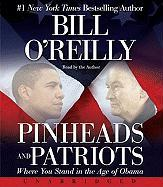 Pinheads and Patriots CD: Pinheads and Patriots CD - O'Reilly, Bill