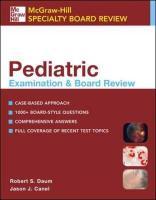 Pediatric Examination & Board Review - Daum, Robert S.; Canel, Jason J.