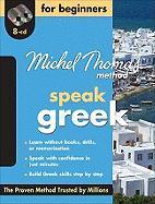Michel Thomas Method Greek for Beginners with Eight Audio CDs - Garoufalia-Middle Hara; Garoufalia-Middle, Hara