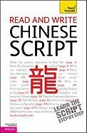 Read and Write Chinese Script - Scurfield, Elizabeth; Lianyi, Song