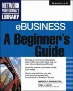 Ebusiness: A Beginner's Guide - Velte, Toby J.; Elsenpeter, Robert C.