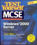 MCSE Windows 2000 Server Test Yourself Practice Exams (70-215) - Syngress