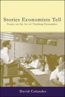 The Stories Economists Tell - Colander, David; Colander David