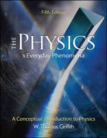 Physics of Everyday Phenomena - Griffith, W. Thomas; Griffith W. , Thomas