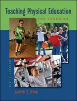 Teaching Physical Education for Learning - Rink, Judith