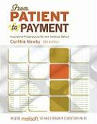 From Patient to Payment: Insurance Procedures for the Medical Office-AAA - Newby Cynthia; Newby, Cynthia
