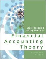 Financial Accounting Theory. Craig Deegan, Jeffrey Unerman - Deegan, Craig