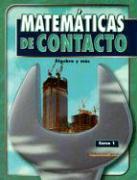 Matematicas de Contacto Curso 1: Algebra y Mas