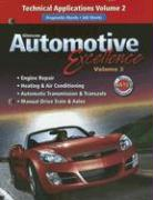 Glencoe Automotive Excellence, Volume 2: Technical Applications