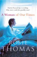 Woman of Our Times - Thomas, Rosie