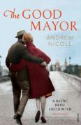 The Good Mayor - Nicoll, Andrew