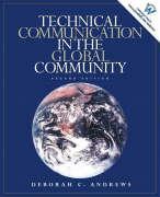 Technical Communication in the Global Community - Andrews, Deborah C.