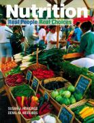 Nutrition: Real People, Real Choices - Hewlings, Susan J.; Medeiros, Denis M.