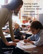 Teaching English Language Learners in Elementary Schools Communities: A Joinfostering Approach - Faltis, Christian J.