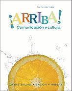 Arriba: Comunicacion y Cultura Student Edition Value Pack (Includes Audio CDs for Student Activities Manual for ?Arriba! Comun - Zayas-Bazan, Eduardo; Bacon, Susan M.; Nibert, Holly