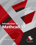 Introduction to MathCAD 13 - Larsen, Ronald W.