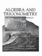 Algebra and Trigonometry: A Graphing Approach - Varberg, Dale