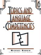 Topics and Language Competencies 6 - Kerwin, Michael