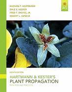 Hartmann & Kester's Plant Propagation: Principles and Practices - Hartmann, Hudson T.; Kester, Dale E.; Davies, Fred T. , Jr.