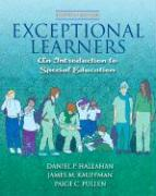 Exceptional Learners: An Introduction to Special Education [With Cases for Reflection and Analysis] - Hallahan, Daniel P.; Kauffman, James M.; Pullen, Paige C.