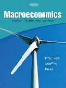 Macroeconomics Principles, Applications & Tools Plus Myeconlab Student Access Card Kit - O'Sullivan, Arthur; Sheffrin, Steven; Perez, Stephen
