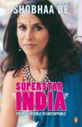 Superstar India: From Incredible to Unstoppable. Shobha D - D', Shobha