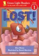 Lost! - Trimble, Patti; Moran, Alex