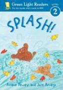 Splash! - Dewey, Ariane; Aruego, Jose