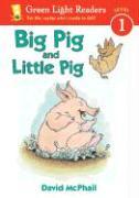 Big Pig and Little Pig - McPhail, David M.