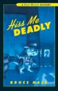 Hiss Me Deadly - Hale, Bruce