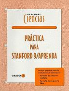 Harcourt Ciencias Practica Para Stanford 9/Aprenda, Grado 1
