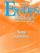 Estudios Sociales: Tarea y Practica, Grado K: Nuestro Mundo, Ahora y Antes