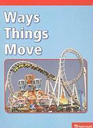 Ways Things Move - Kelley, Jennifer