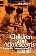 Children and Adolescents - Elkind, David