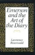Emerson and the Art of the Diary - Rosenwald, Lawrence Alan