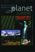 Genetically Modified Planet: Environmental Impacts of Genetically Engineered Plants - Stewart, C. Neal