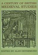 A Century of British Medieval Studies