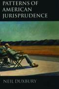 Patterns of American Jurisprudence - Duxbury, Neil